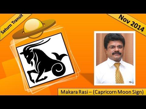 Makara Rasi (Capricorn Moon Sign) : Saturn Transit Nov 2014