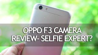 Oppo F3 Camera Review- Selfie Expert?