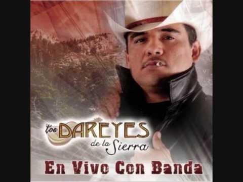 Los Dareyes De La sierra - La Recia