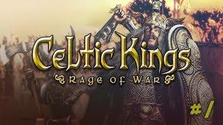Celtic Kings: Rage of War #1 - Opowieść o Wodzach Celtów