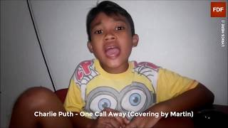 CHARLIE PUTH - ONE CALL AWAY COVERING LAGU OLEH MARTIN | Martin PS Channel