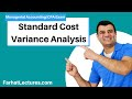 Standard Cost Variance Analysis | Managerial Accounting | CMA Exam