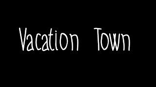Vacation Town - The Front Bottoms lyrics