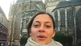 Aix-la-Chapelle en vidéo