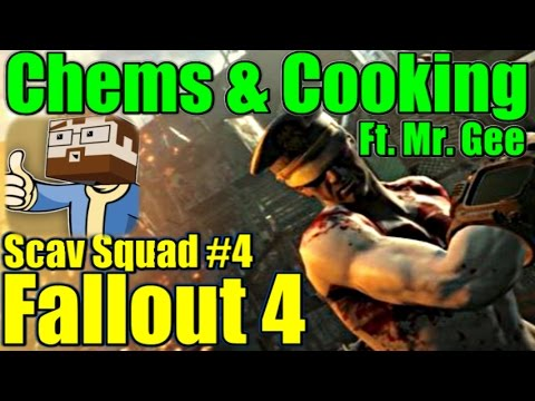 Fallout 4 - Chems & Cooking Guide - Ft. Mr. Gee - Scav Squad #4