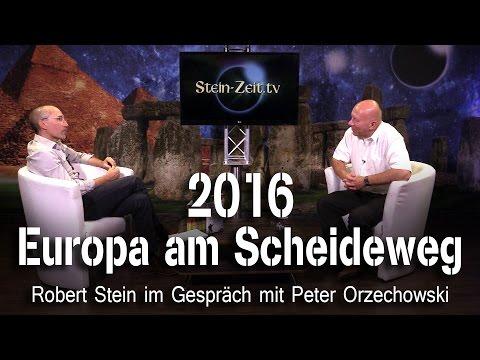 2016: Europa am Scheideweg - Peter Orzechowski bei SteinZeit