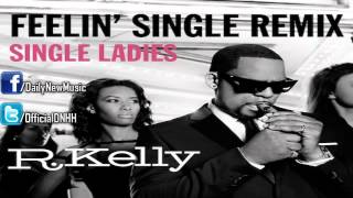 R. Kelly - Feelin