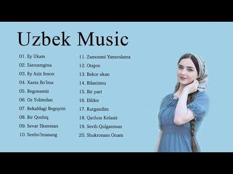 Uzbek Qo'shiqlari 2020 – Узбекские песни лучших песен 2020