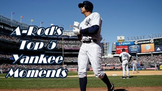 A-Rod's Top 5 Yankee Moments   #ThankYouAlex   FORG1V3