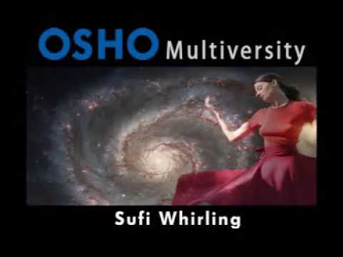 OSHO: Sufi Whirling