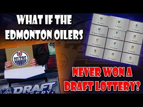 What IF The Oilers NEVER Won an NHL Draft Lottery NHL 18