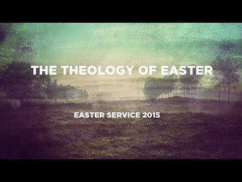 The Theology of Easter