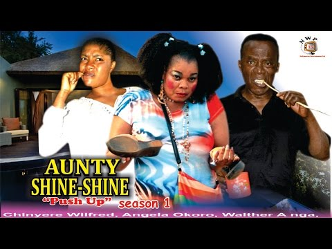 Aunty Shine Shine season 1  -  2016 Latest Nigerian Nollywoo