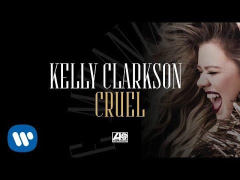 Kelly Clarkson - Cruel