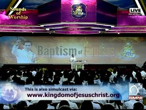 'Baptism of Fire' by Pastor Apollo C. Quiboloy | Sounds of Worship | SMNI