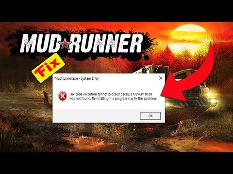 Spintire Mudrunner-Can,t Open Problem Fix Solution For All Pc   Review Gammer