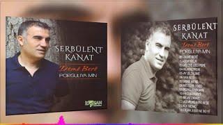 Serbülent Kanat - Dema Jı Bir Ne Bu Yi - (Official Audıo)
