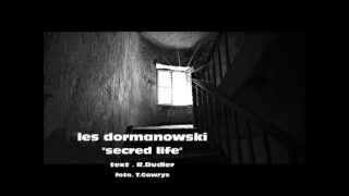 Secred Life - Les Dormanowski