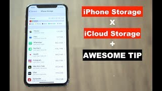 iPhone Storage X iCloud Storage + AWESOME Tip!!