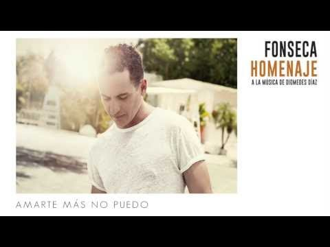 Fonseca - Amarte Más No Pude   Album Homenaje