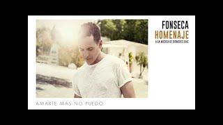 Fonseca Amarte Mas No Pude Album Homenaje.mp3