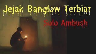 Seram di Banglow Toh Pawang