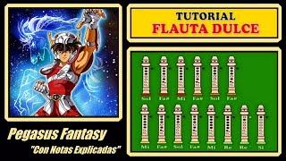Saint Seiya - Pegasus Fantasy en Flauta Dulce