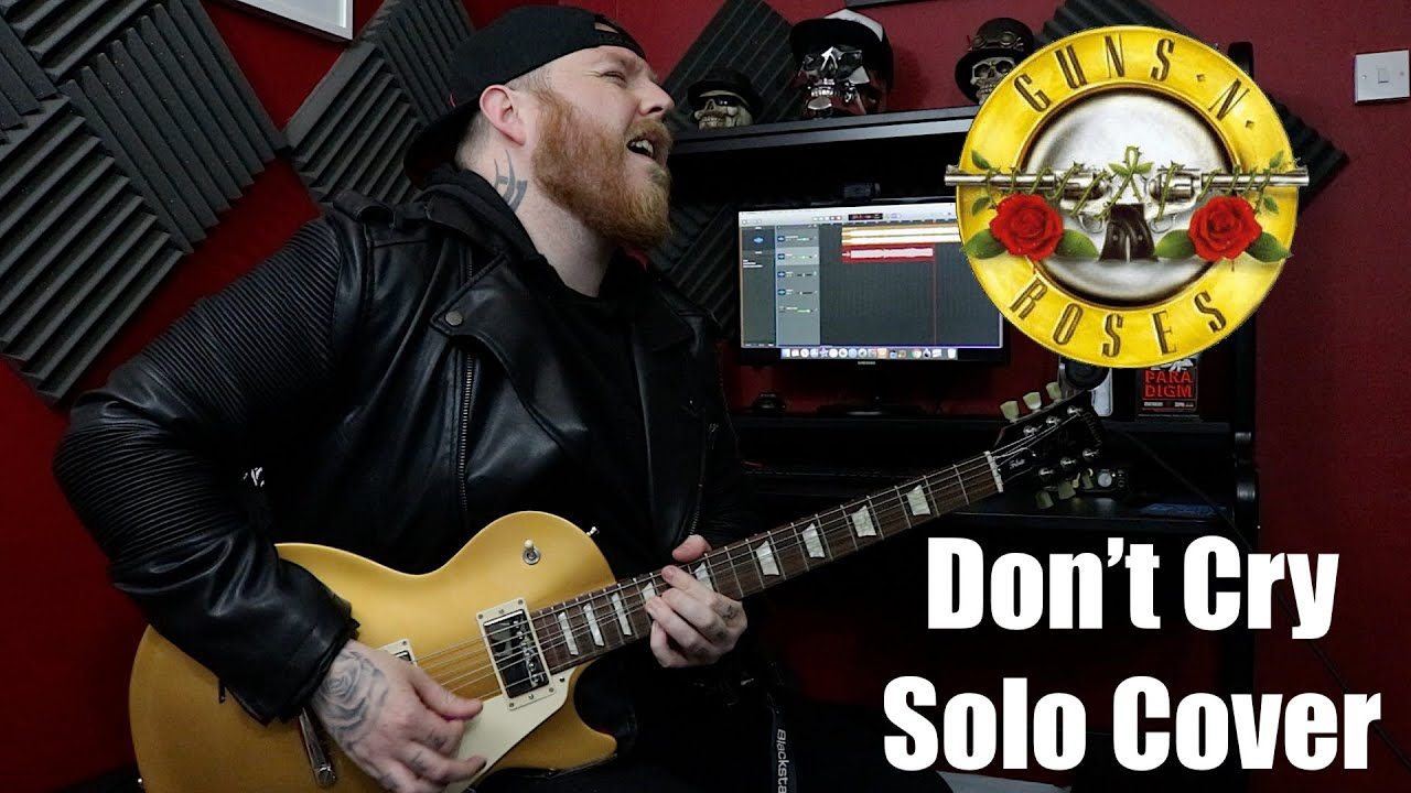 Guns N' Roses - Don't Cry (Solo Cover)