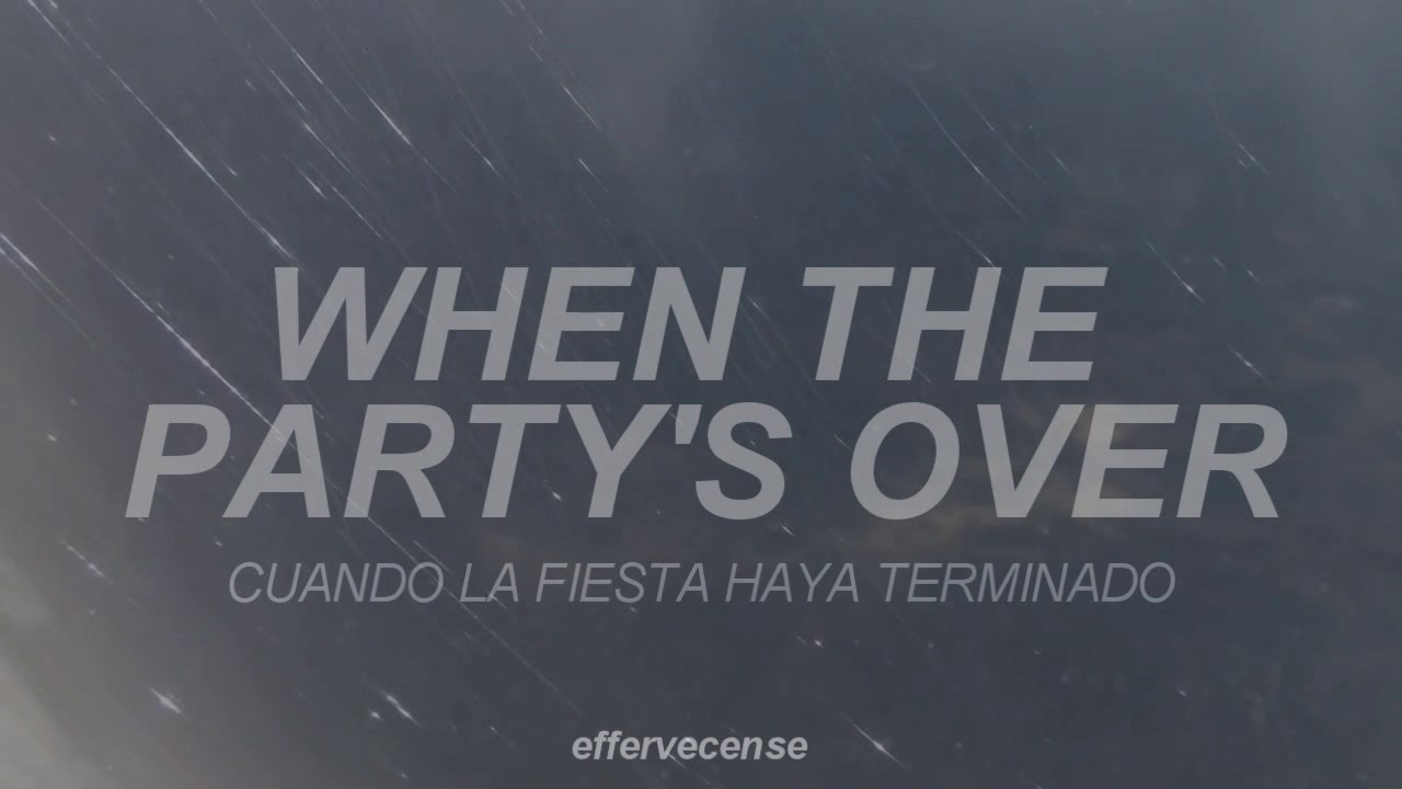 When the party's over / Billie Eilish - Español/Lyrics ...