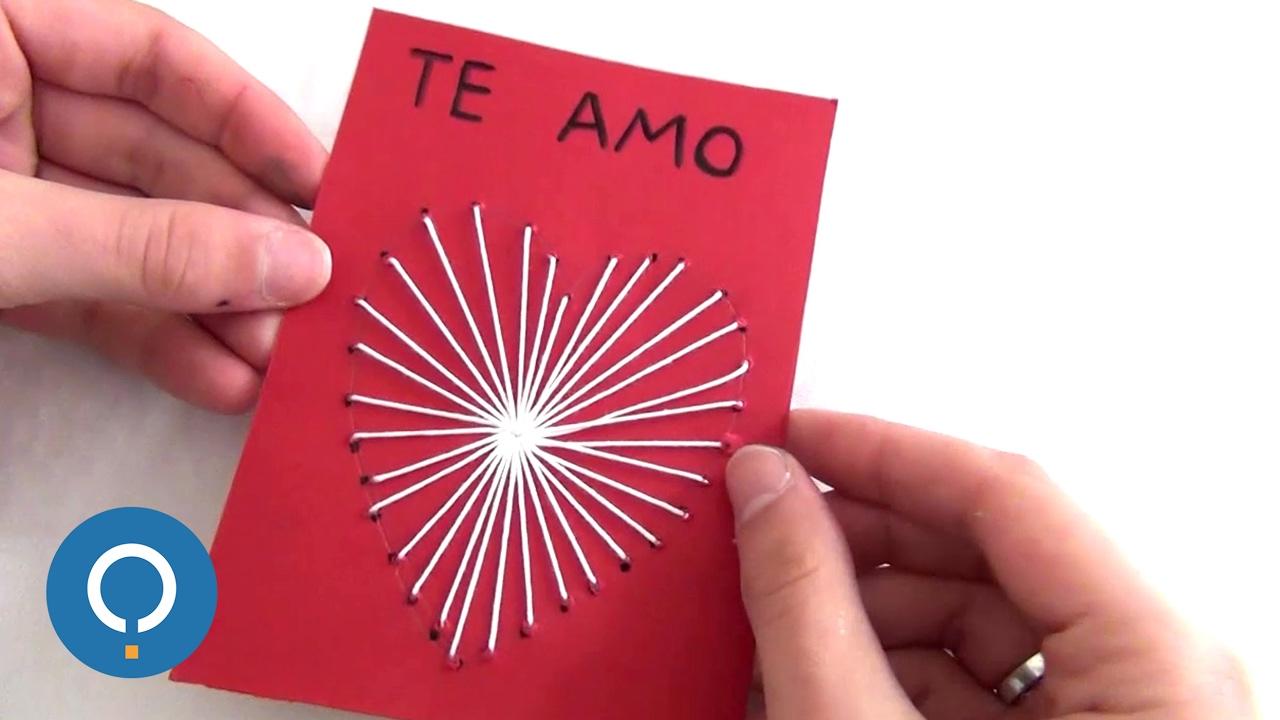 Postal Para San Valentin Regalo Para Mi Novio Manualidades Para