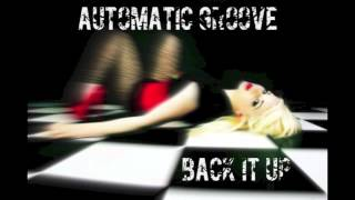 Automatic Groove  - Back It Up LCD002