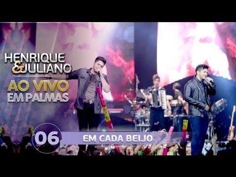 Henrique e Juliano - EM CADA BEIJO - DVD Ao vivo em Palmas