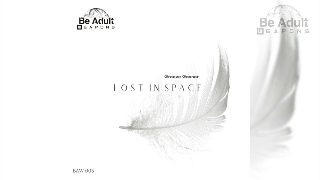 Download Groove Govnor - Lost In Space (Original Mix) ✔️