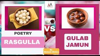 Rasgulla Vs Gulab Jamun By Mukesh Mishra | Poetry On Ameer Vs Gareeb | | Addicted Adda
