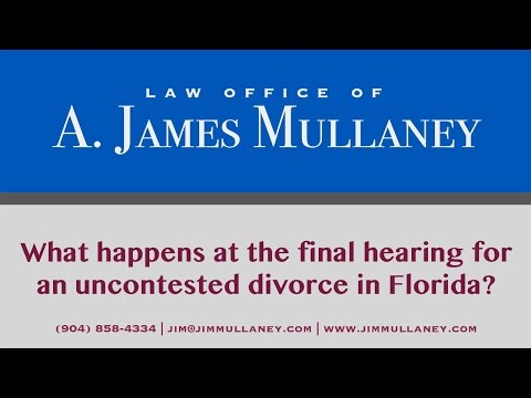 What Happens At The Final Hearing For An Uncontested Divorce