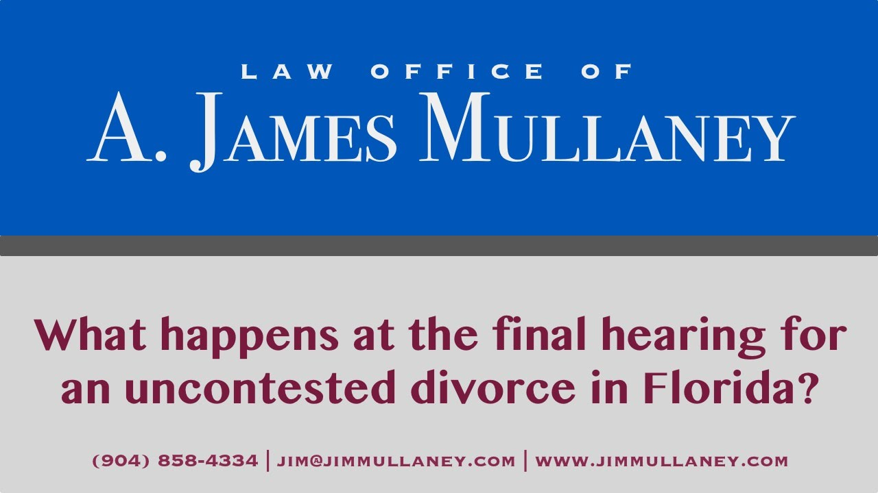 What happens at the final hearing for an uncontested divorce in what happens at the final hearing for an uncontested divorce in florida youtube solutioingenieria Gallery