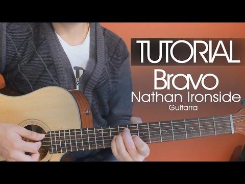 Bravo - Nathan Ironside | TUTORIAL | Guitarra | Acordes | Intro