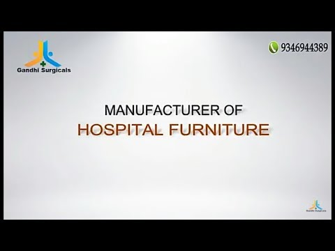 Hospital Furniture Manufacturer & Surgical Equipment By Gandhi Surgicals...| Kakinada & Rajahmundry