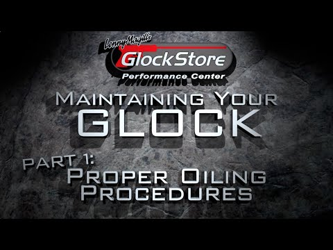 Maintaining Your Glock