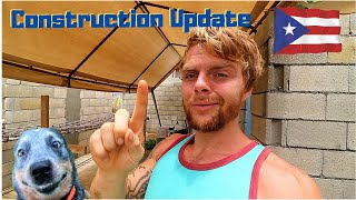 Day 5, 6, & 7 House Construction Update in Puerto Rico || Vlog #57 2020