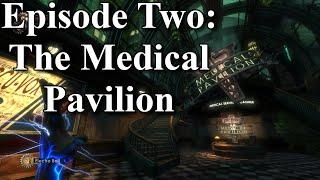Bioshock : Episode Two - Medical Pavilion