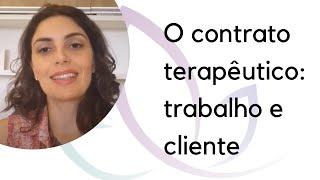O contrato terapêutico: definindo como será o trabalho e sigilo com cliente