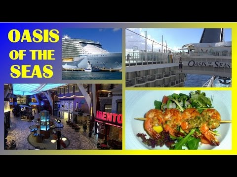 OASIS OF THE SEAS -  ELABORATE SHIP TOUR -  WORLDS BIGGEST SHIP