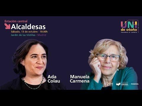 ALCALDESAS. Un diálogo entre Manuela Carmena y Ada Colau
