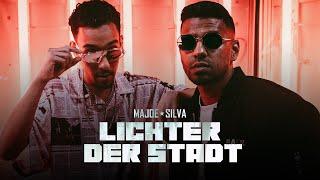 """MAJOE x SILVA - """"LICHTER DER STADT"""" [official Video]"""