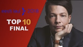 Eesti Laul 2018 //  Final top 10 (Estonia)