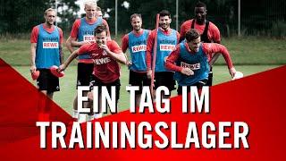 EIN TAG im TRAININGSLAGER des 1. FC KÖLN