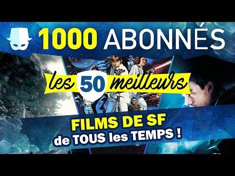 LES 50 MEILLEURS FILMS DE SF DE TOUS LES TEMPS