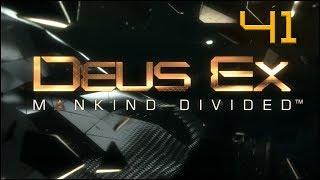 Deus Ex: Mankind Divided - Ep41 - Radko Perry