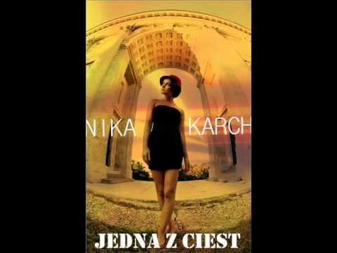 Nika Karch - Jedna z ciest